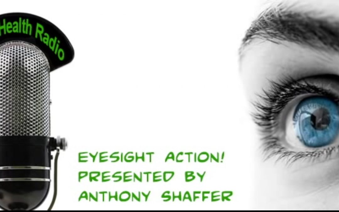 Eyesight Action! Presented by Anthony Shaffer