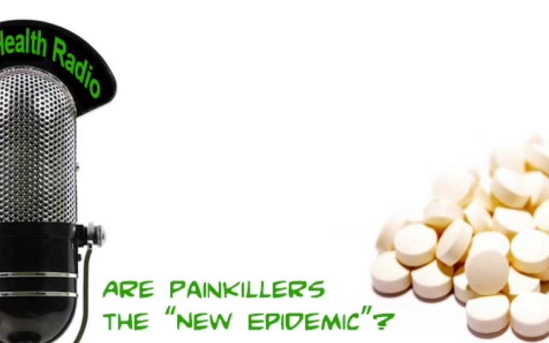 "Are Painkillers the ""New Epidemic""?"